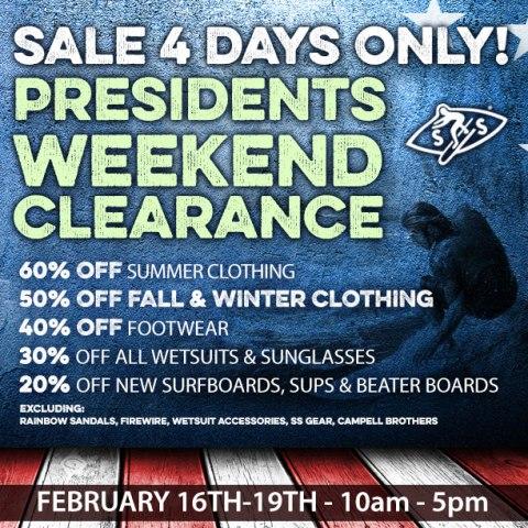 President's Weekend SALE….!